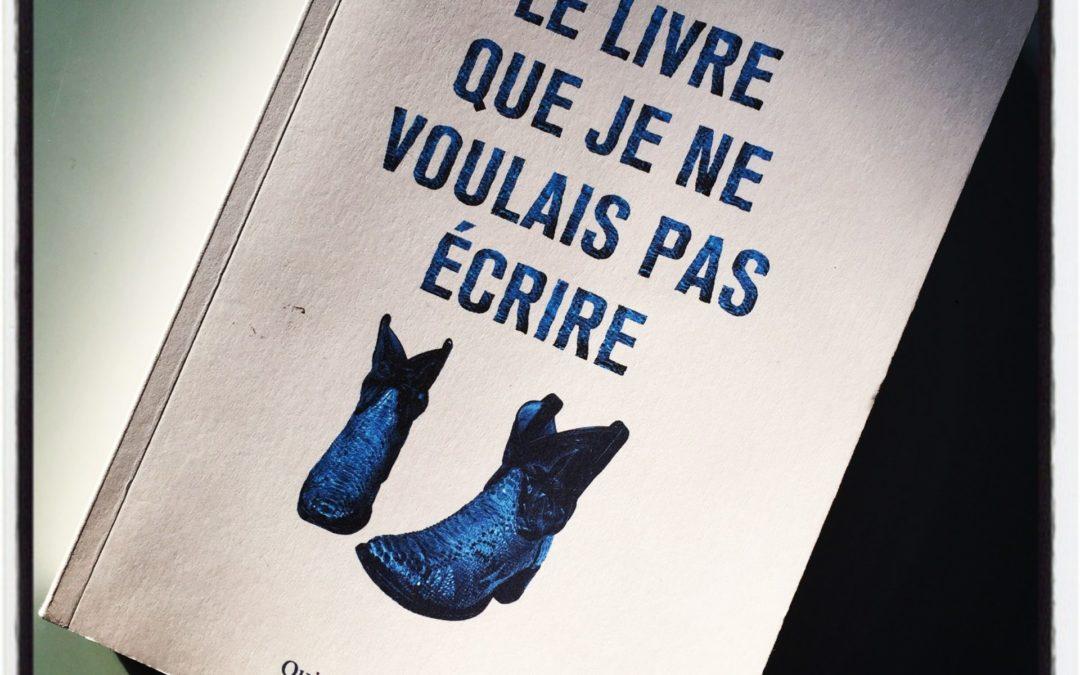 Le livre que je ne voulais pas écrire – Erwan Larher