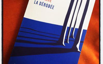 La Dérobée – Sophie De Baere