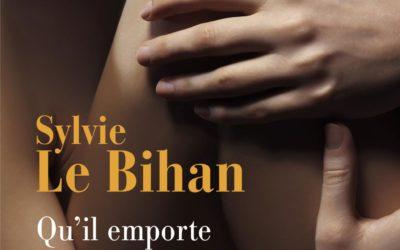 Qu'il emporte mon secret – Sylvie Le Bihan