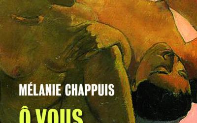 Ô vous, sœurs humaines – Mélanie Chappuis