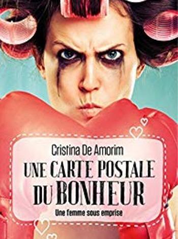 Une carte postale du bonheur – Cristina De Amorim