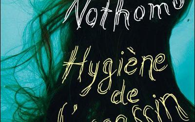 Hygiène de l'assassin – Amélie Nothomb