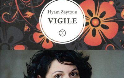 Vigile – Hyam Zaytoun