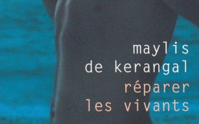 Réparer les vivants – Maylis de Kerangal