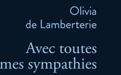 Avec toutes mes sympathies – Olivia de Lamberterie