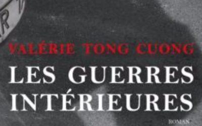 Les guerres intérieures – Valérie Tong Cuong