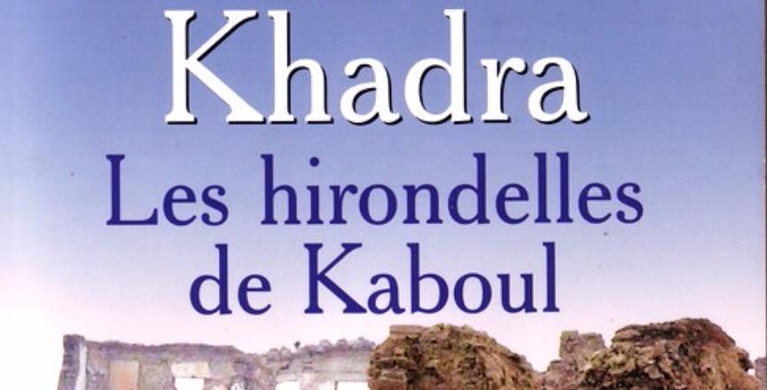 Les Hirondelles de Kaboul – Yasmina Khadra