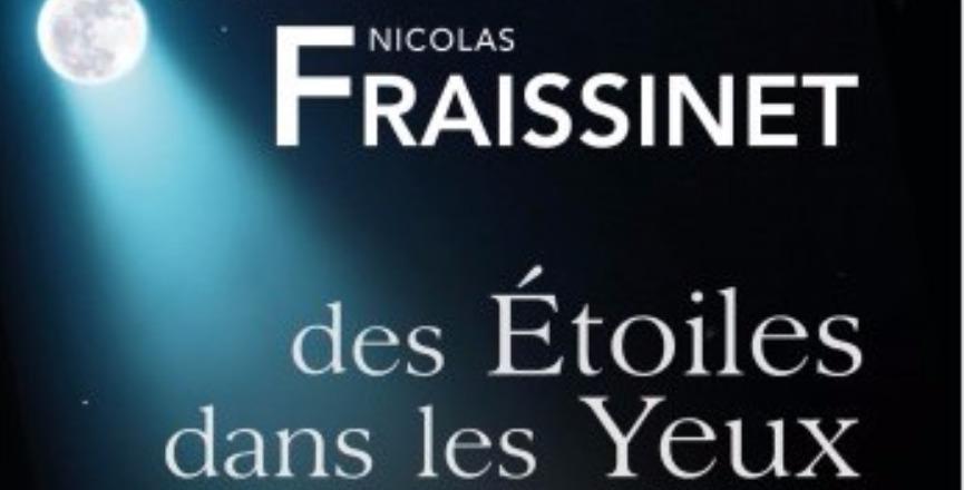 des Étoiles dans les Yeux – Nicolas Fraissinet