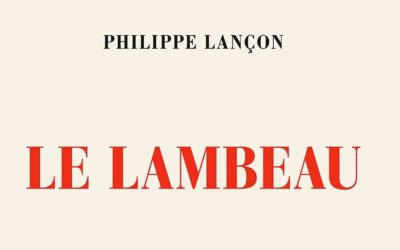 Le Lambeau – Philippe Lançon