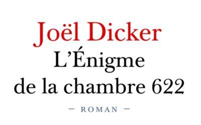 L'Enigme de la chambre 622 – Joël Dicker