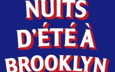 Nuits d'été à Brooklyn – Colombe Schneck