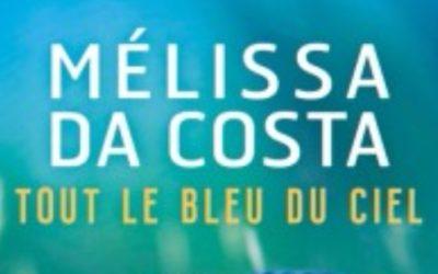 Tout le bleu du ciel – Mélissa da Costa