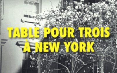 Table pour trois à New York – Elie Bernheim