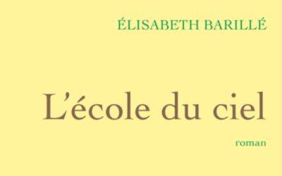 L'école du ciel – Elisabeth Barillé