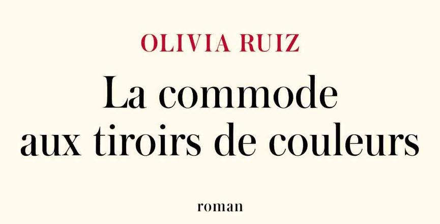 La commode aux tiroirs de couleurs – Olivia Ruiz