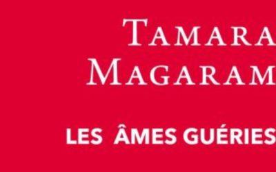 Les âmes guéries – Tamara Magaram