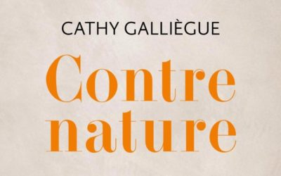 Contre nature de Cathy Galliègue