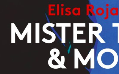 Mister T & moi – Elisa Rojas