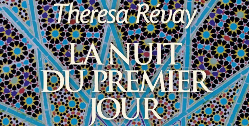 La nuit du premier jour – Thérésa Révay