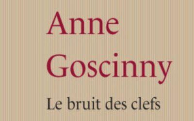 Le bruit des clefs – Anne Goscinny